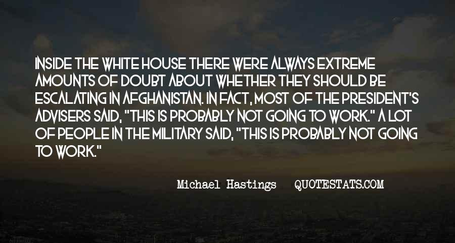 Quotes About Michael Hastings #1145992