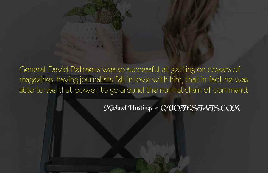 Quotes About Michael Hastings #1328195