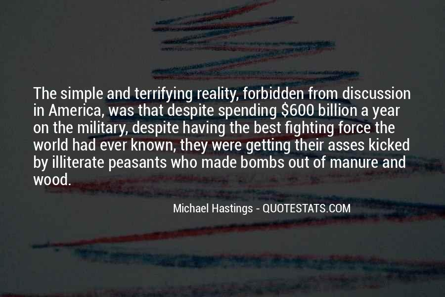 Quotes About Michael Hastings #1362960