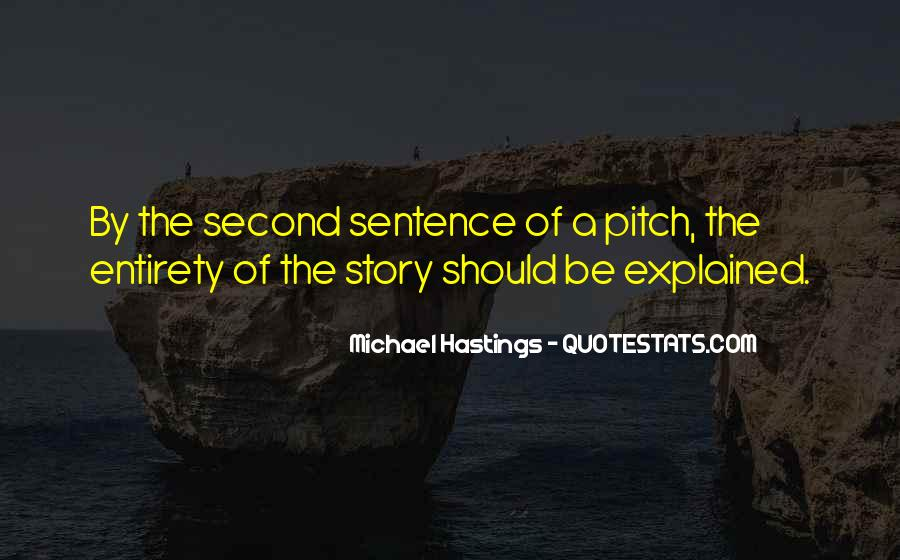 Quotes About Michael Hastings #1604393