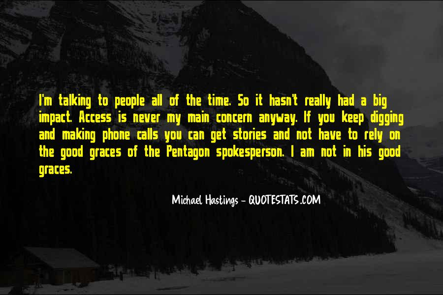 Quotes About Michael Hastings #1608071