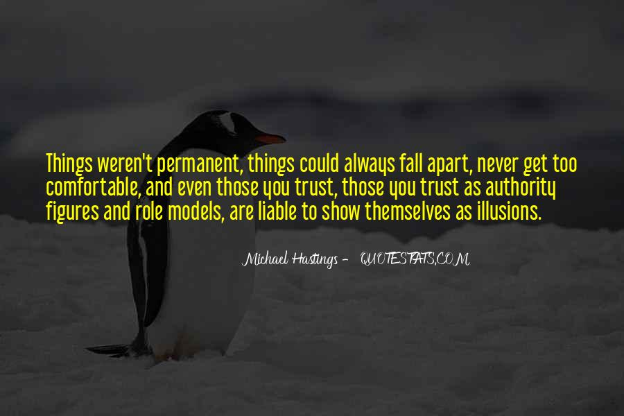 Quotes About Michael Hastings #1712091