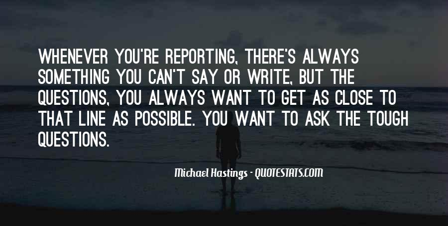 Quotes About Michael Hastings #190100