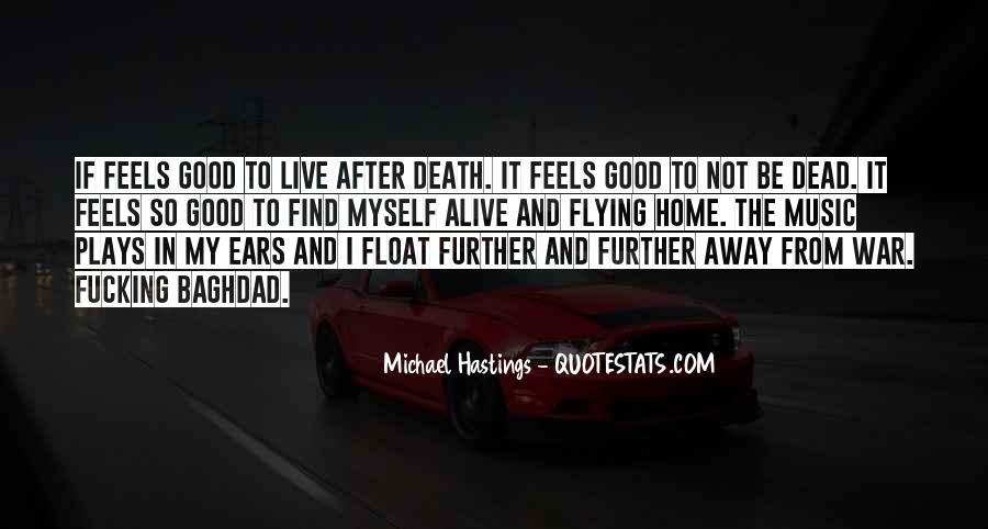 Quotes About Michael Hastings #370550