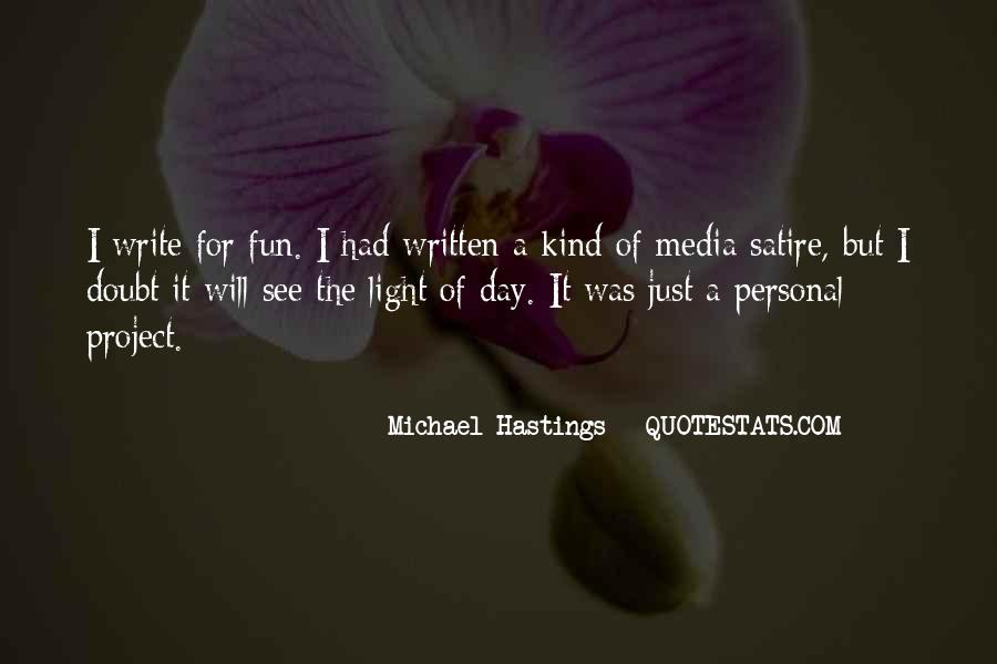 Quotes About Michael Hastings #55706