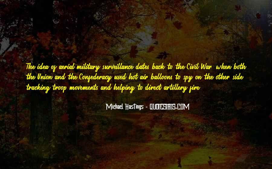 Quotes About Michael Hastings #708469