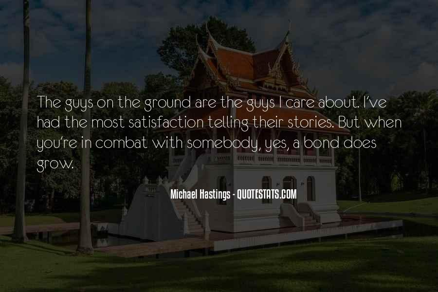 Quotes About Michael Hastings #739150