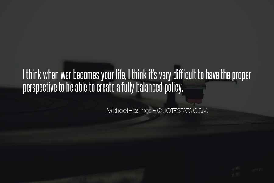 Quotes About Michael Hastings #798088