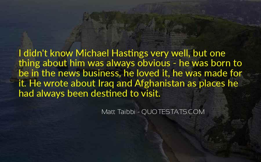 Quotes About Michael Hastings #92871