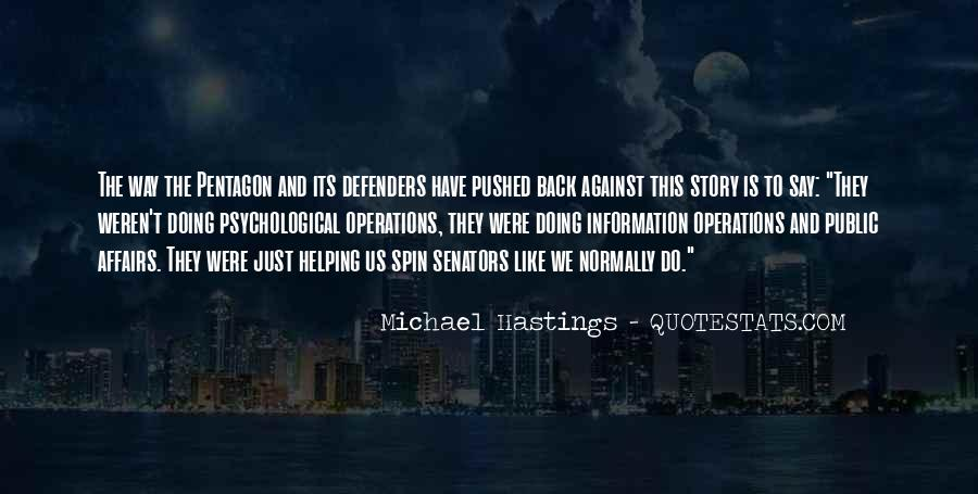 Quotes About Michael Hastings #931838
