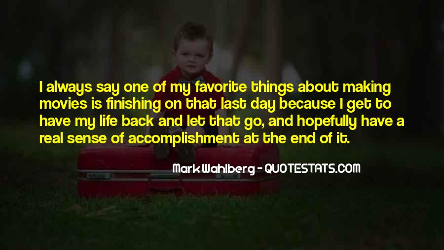 The Last Day Of My Life Quotes #1390324