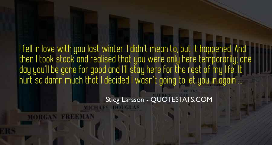 The Last Day Of My Life Quotes #1540552