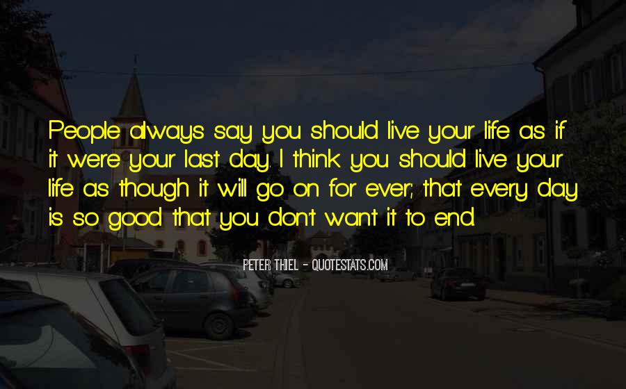 The Last Day Of My Life Quotes #200018