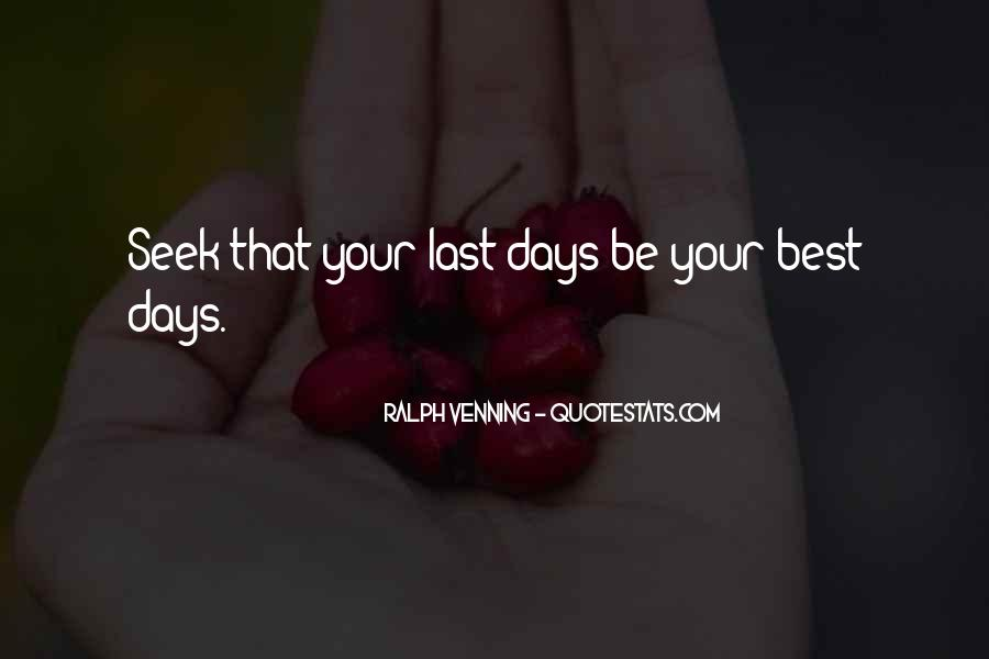 The Last Day Of My Life Quotes #244699