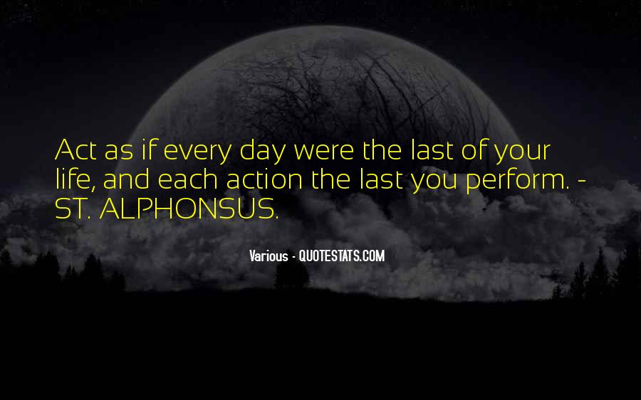 The Last Day Of My Life Quotes #267730