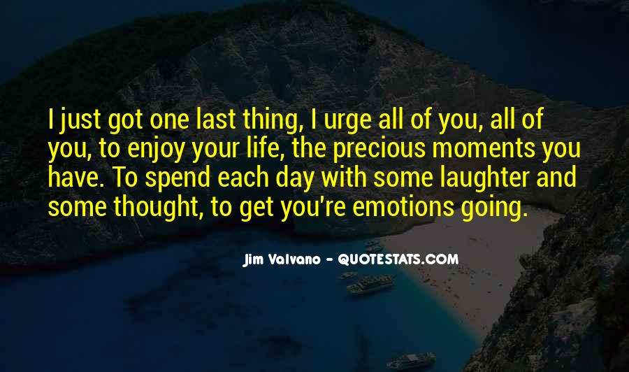The Last Day Of My Life Quotes #336126