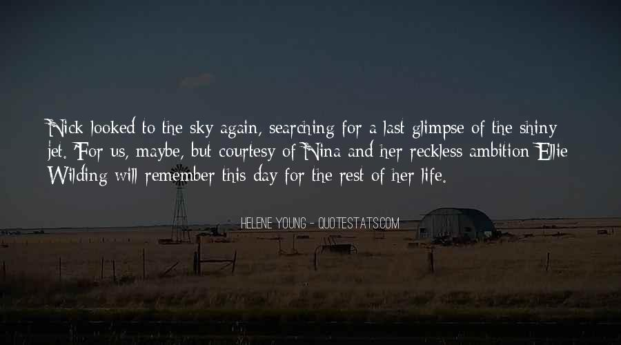 The Last Day Of My Life Quotes #336755