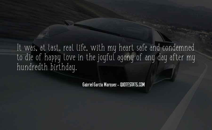 The Last Day Of My Life Quotes #362347