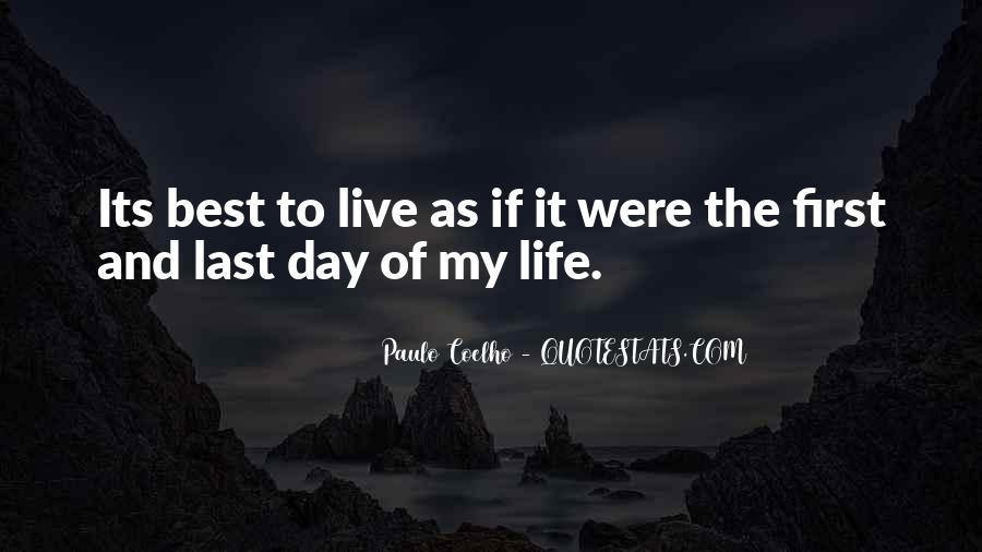 The Last Day Of My Life Quotes #366511