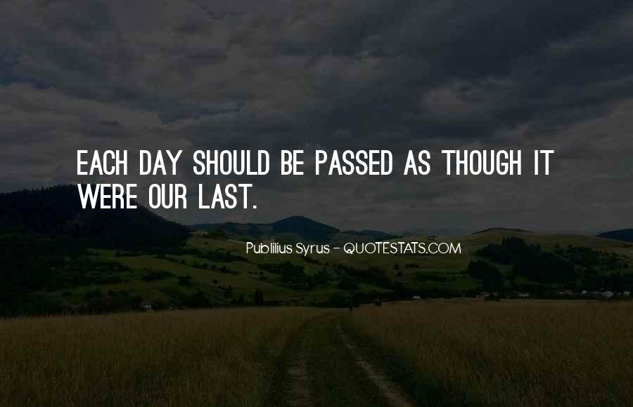The Last Day Of My Life Quotes #386957