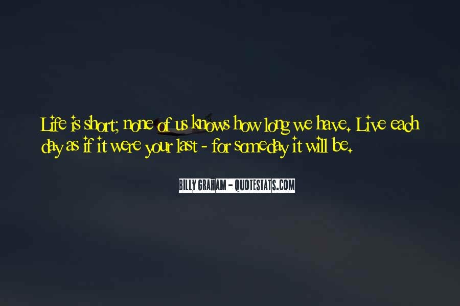 The Last Day Of My Life Quotes #421880
