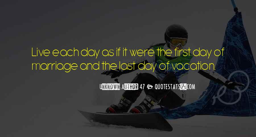 The Last Day Of My Life Quotes #430166