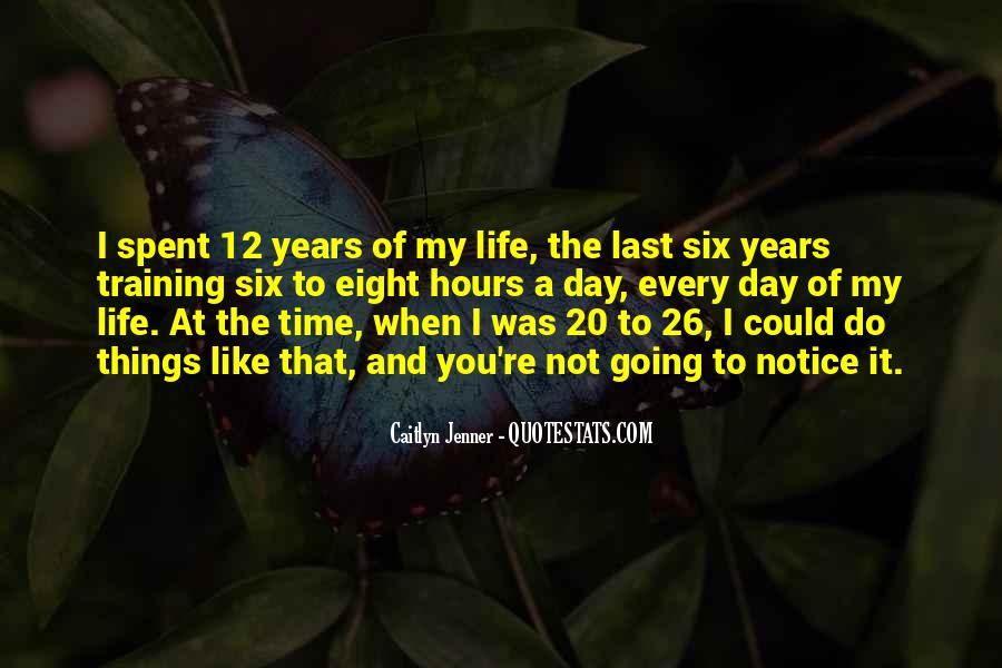 The Last Day Of My Life Quotes #46598