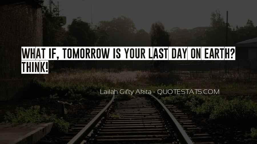 The Last Day Of My Life Quotes #468901