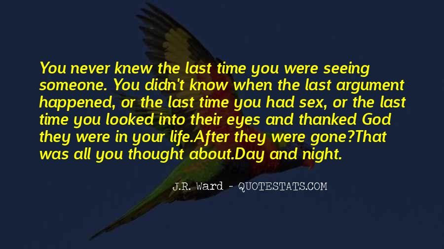 The Last Day Of My Life Quotes #486456