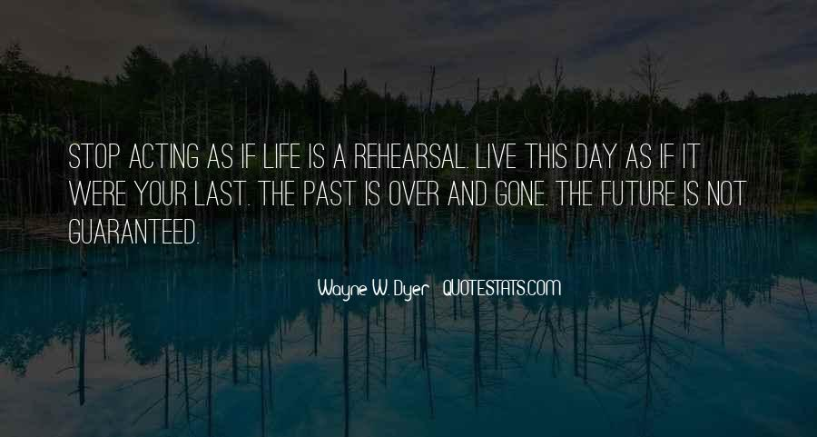 The Last Day Of My Life Quotes #528727