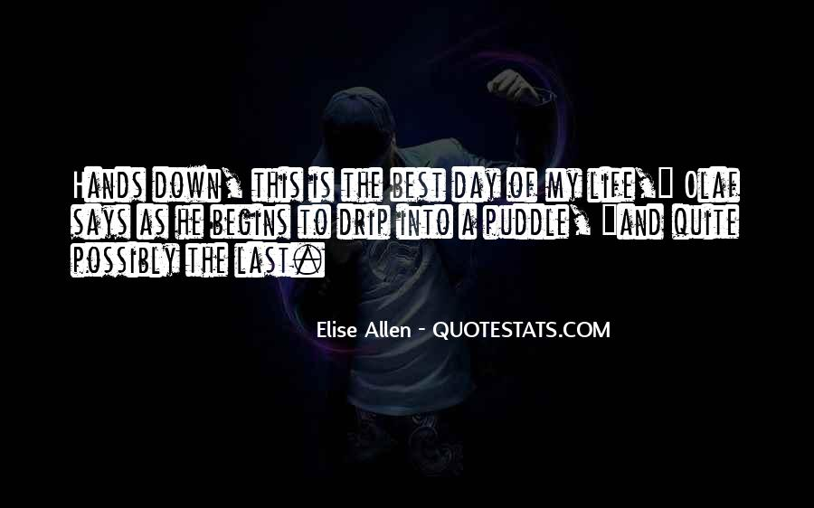 The Last Day Of My Life Quotes #910951