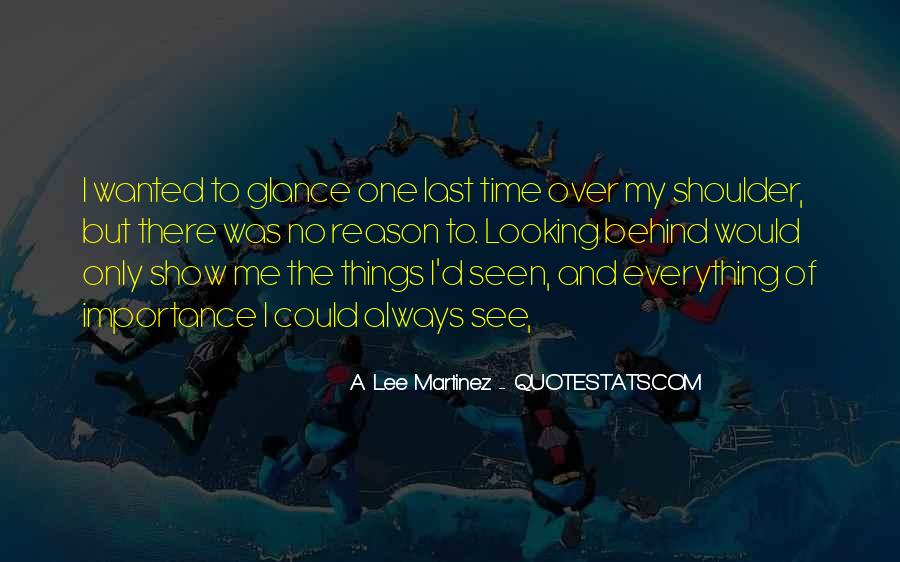 The Last Time I Was Me Quotes #1235095