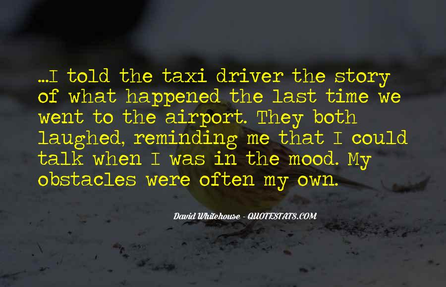 The Last Time I Was Me Quotes #1419229