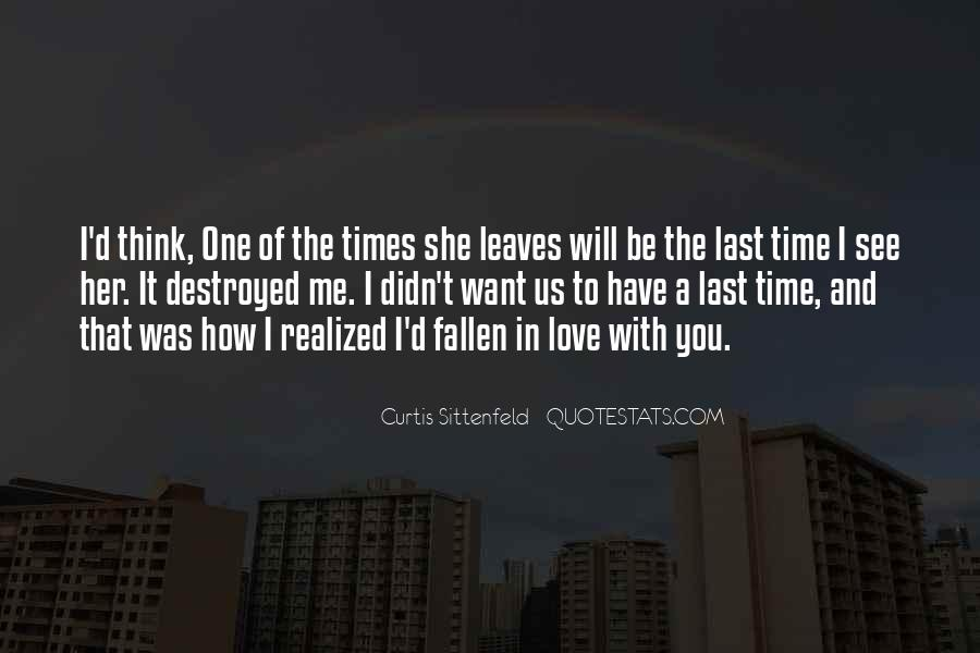 The Last Time I Was Me Quotes #1781318