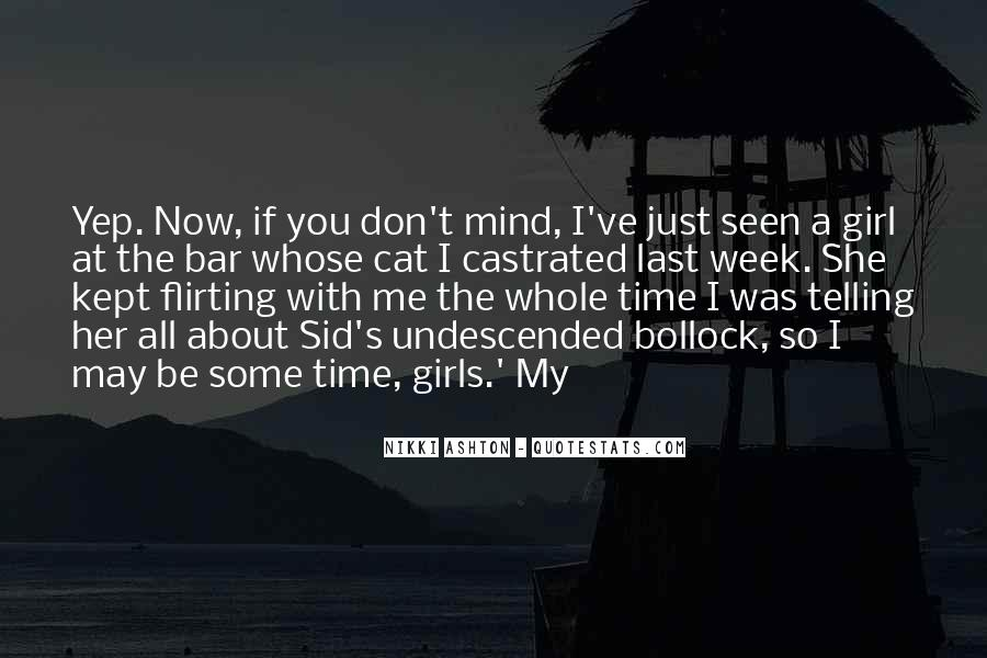 The Last Time I Was Me Quotes #395240