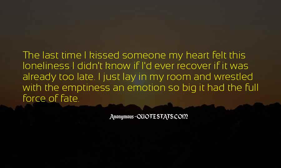 The Last Time We Kissed Quotes #1039729