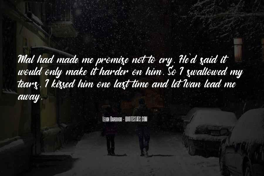 The Last Time We Kissed Quotes #1712358