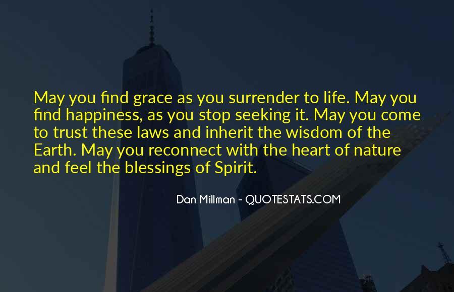 The Laws Of Spirit Dan Millman Quotes #1801542