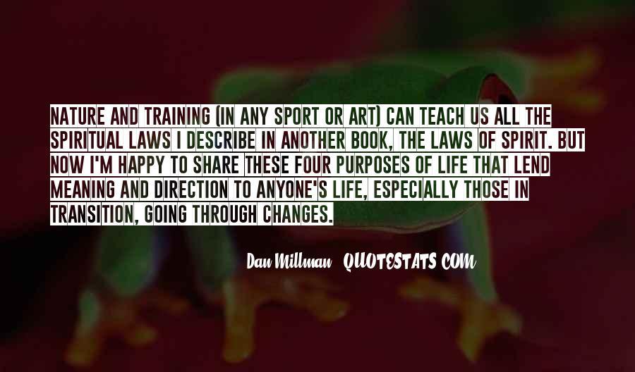 The Laws Of Spirit Dan Millman Quotes #1833047
