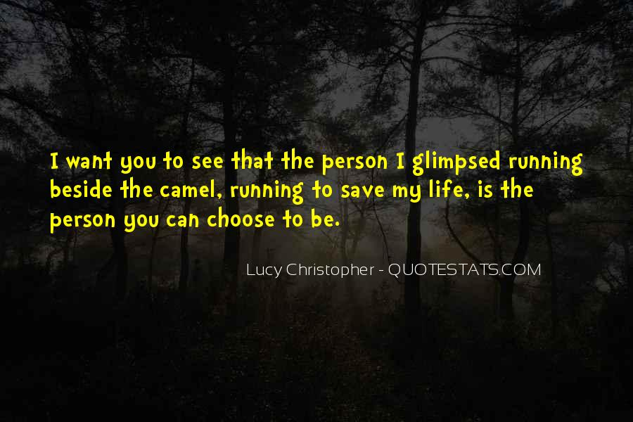 The Life You Save Quotes #257228
