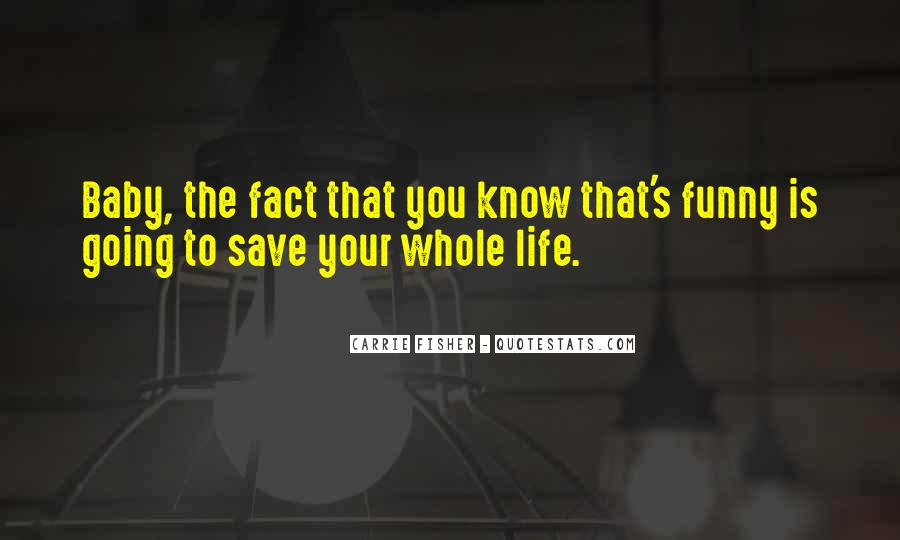 The Life You Save Quotes #296730