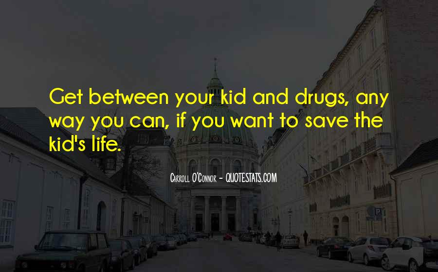 The Life You Save Quotes #354146