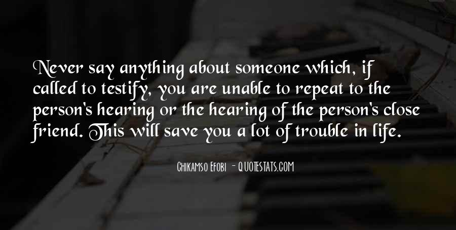 The Life You Save Quotes #363453
