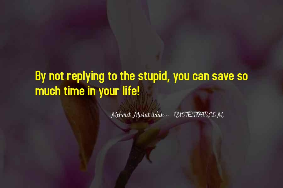 The Life You Save Quotes #474360