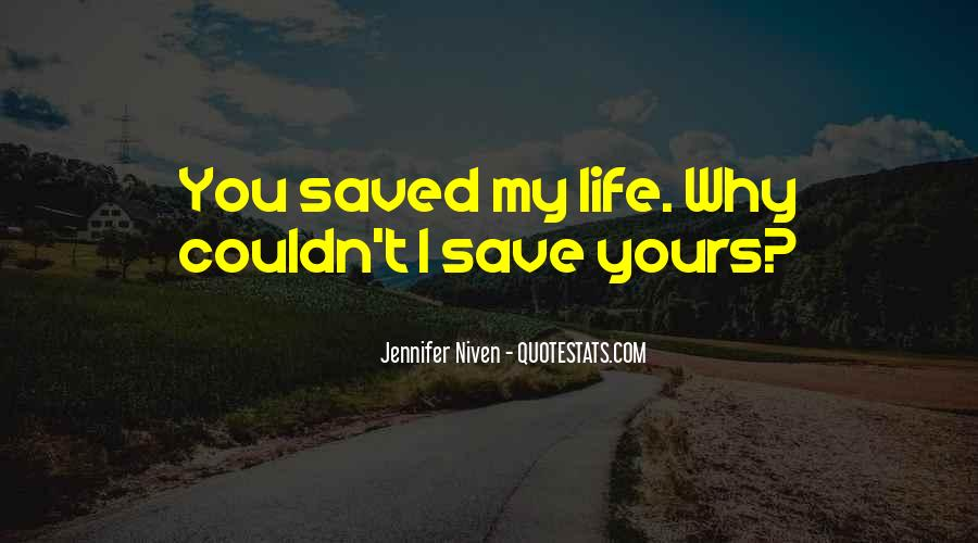 The Life You Save Quotes #65074