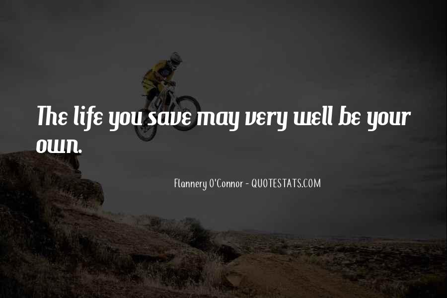 The Life You Save Quotes #84809