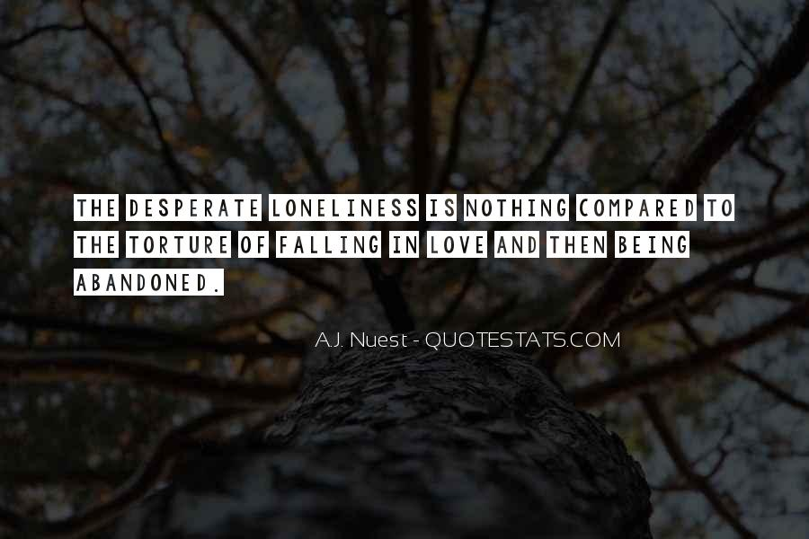 Quotes About Being Desperate For Love #1839578