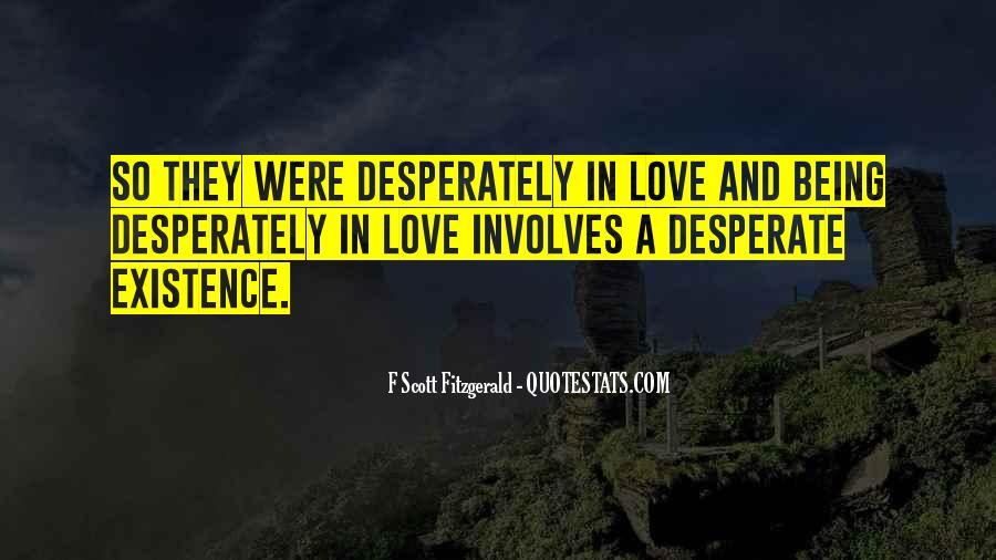 Quotes About Being Desperate For Love #35173