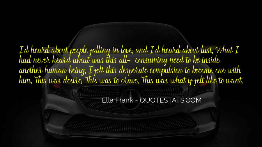 Quotes About Being Desperate For Love #651999