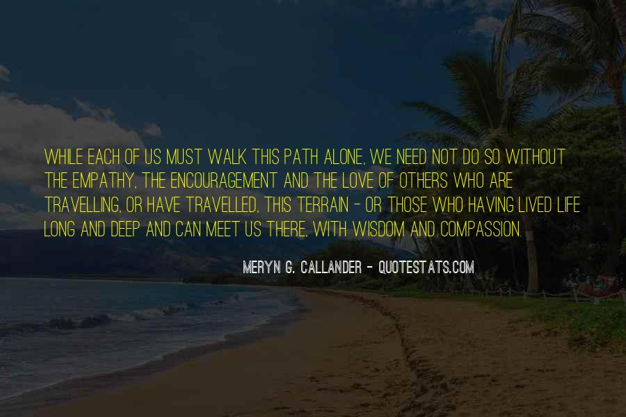 The Long Walk Quotes #369362